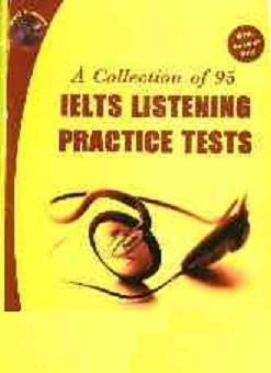 A Collection of 95 IELTS Listening Practice Test کتاب 95 دوره لیسنینگ آیلتس
