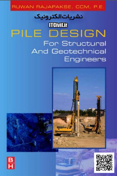 دانلود کتاب Pile Design For Structural and Geotechnical Engineers