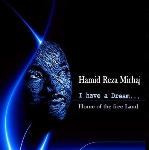دانلود آهنگ جدید حمید رضا میرحاج به نام من رویایی دارم