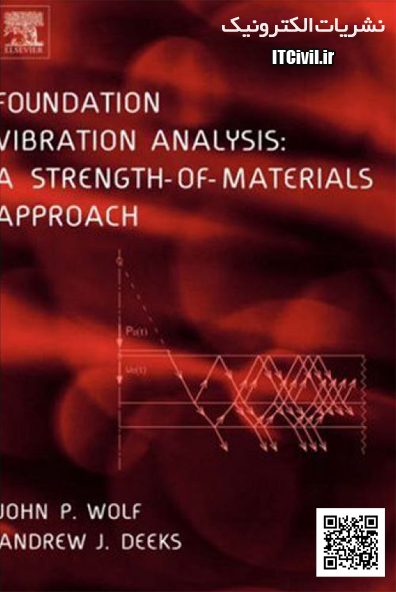 دانلود کتاب  Foundation Vibration Analysis: A Strength-of-Materials Approach