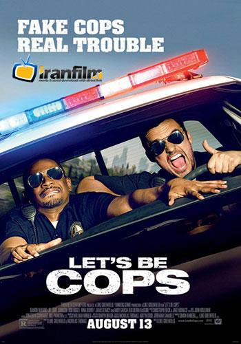 دانلود فیلم کمدی 2014 Let\'s Be Cops