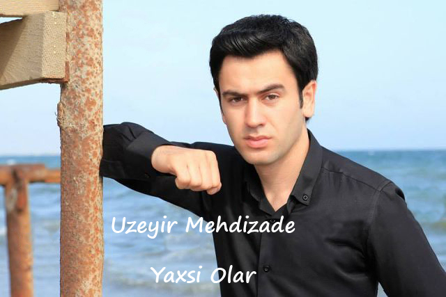 Uzeyir Mehdizade - Yaxsi Olar Album
