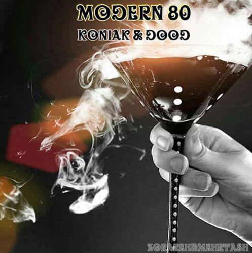 دانلود آهنگ جدید مدرن ۸۰ به نام کنیاک و دود