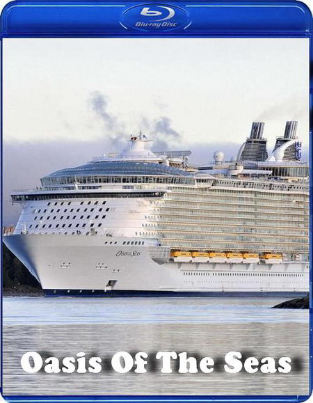 mighty ships oasis of the seas 720p film